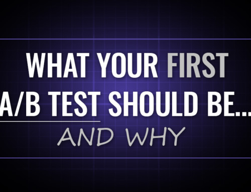 What Your First AB Test Should Be… And Why [OMP 022]